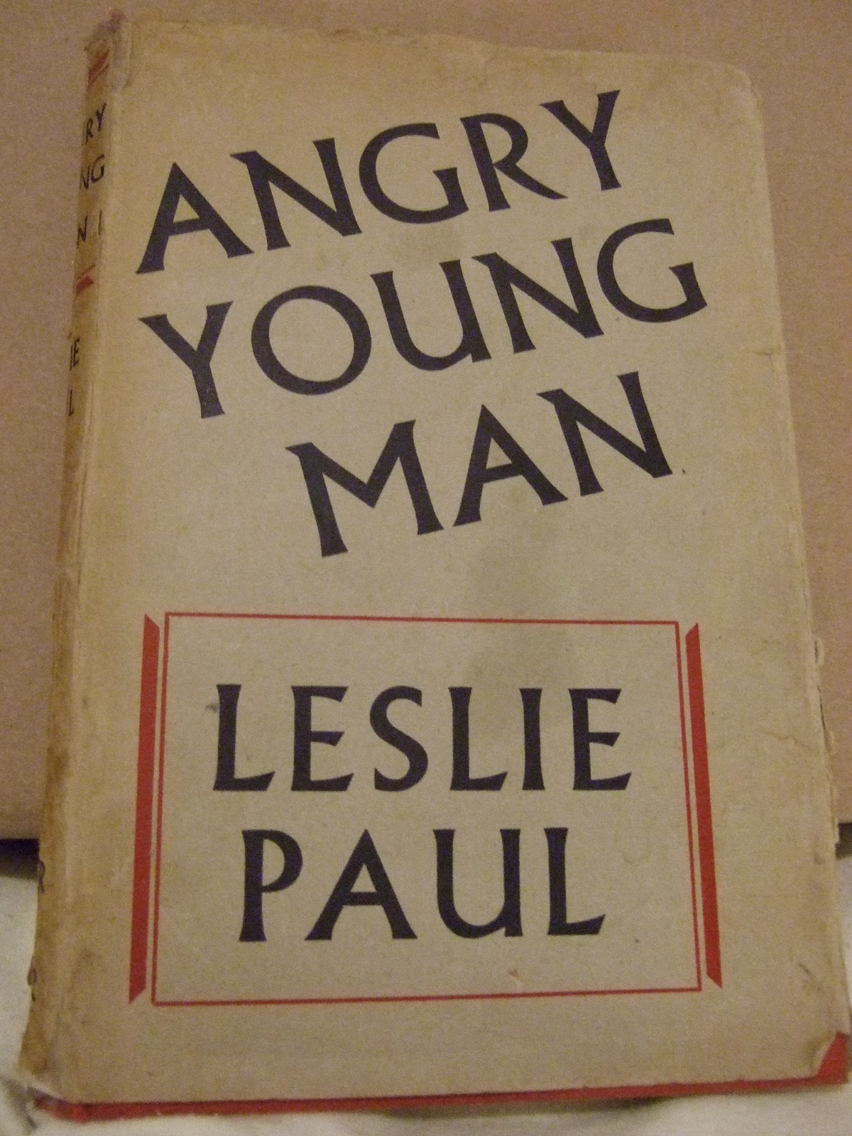 Angry Young Man by Leslie Paul – a chapter by chapter synopsis