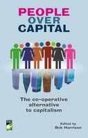 People Over Capital: The co-operative alternative to capitalism - a review